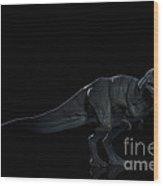 Dinosaur Tyrannosaurus Wood Print