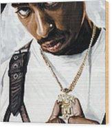 2Pac Tupac Shakur Artwork  Wood Print