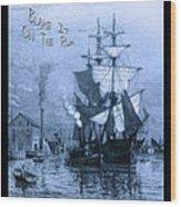 Blame It On The Rum Schooner Wood Print by John Stephens