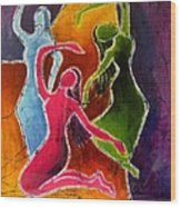 3 Dancers Wood Print