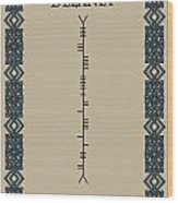 Delaney Written In Ogham Wood Print