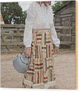 Farm Woman  Wood Print