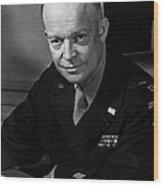 General Dwight Eisenhower, Supreme Wood Print