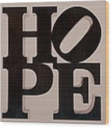 Hope Wood Print