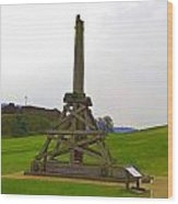 Replica Of Wooden Trebuchet And The Ruins Of The Urquhart Castle Wood Print