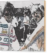 Rick Mears And Roger Penske At Indianapolis Wood Print
