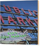 Seattle Market Sign Wood Print
