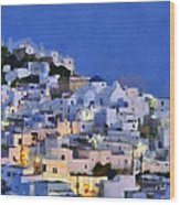 Serifos Town During Dusk Time Wood Print