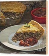 Tourtiere Meat Pie Wood Print