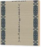 Dempsey Written In Ogham Wood Print