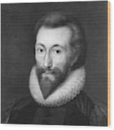 John Donne (1572-1631) Wood Print