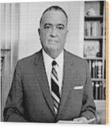 John Edgar Hoover (1895-1972) Wood Print