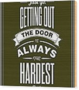 Life Motivating Quotes Poster Wood Print