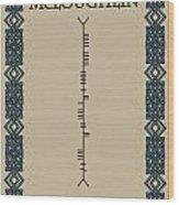 Mcloughlin Written In Ogham Wood Print