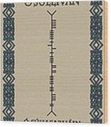 O'sullivan Written In Ogham Wood Print