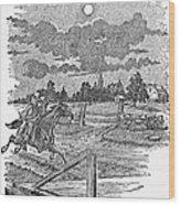 Paul Reveres Ride Wood Print