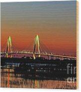 Arthur Ravenel Bridge Orange Glow Wood Print