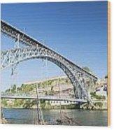 Dom Luis Bridge Porto Portugal Wood Print