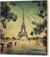 Eiffel Tower And Bridge On Seine River In Paris Wood Print