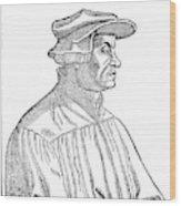Huldreich Zwingli (1484-1531) Wood Print