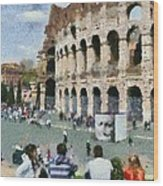 Outside Colosseum In Rome Wood Print by George Atsametakis