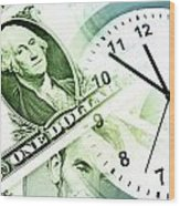 Time Is Money Wood Print