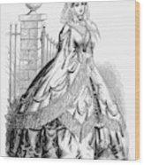 Women's Fashion, 1860 Wood Print
