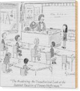 'the Awakening: An Unauthorized Look Wood Print