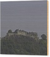 Stirling Castle Located At A Height Above The Surrounding Area Wood Print