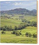 Tuscany - Montepulciano Wood Print