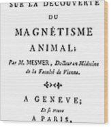 Franz Mesmer (1734-1815) Wood Print