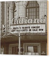 Terre Haute - Indiana Theater Wood Print