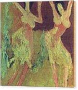 Dance Dance Dance Wood Print