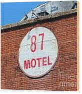 87 Motel Wood Print
