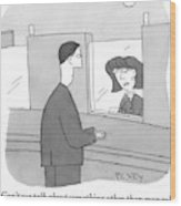 A Bank Teller Is Seen Speaking To A Man Wood Print