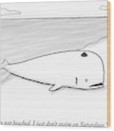 A Beached Whale Wears A Hasidic Rabbi Hat Wood Print by Paul Noth