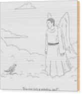 A Bird In Heaven Addresses A Male Angel And Asks Wood Print