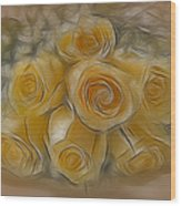 A Bunch Of Yellow Roses Wood Print by Susan Candelario