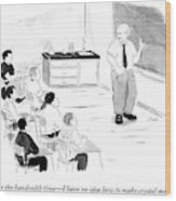 A Chemistry Teacher Addresses His Students Wood Print