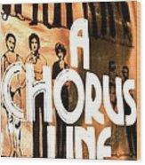A Chorus Line Vintage Wood Print