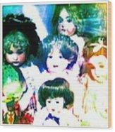 A Chorus Of Dolls - Toy Dreams 4 Wood Print