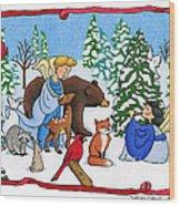 A Christmas Scene 2 Wood Print by Sarah Batalka