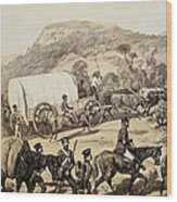 A Convoy Of Wagons Wood Print