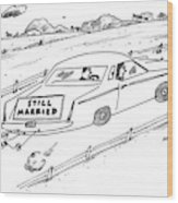 A Couple Driving A Car With A Still Married Sign Wood Print