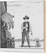 A Cowboy With A Dog Speaks To His Opponent Wood Print