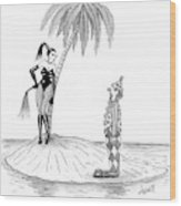 A Dominatrix Speaks To A Clown On A Small Desert Wood Print