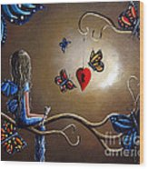 A Fairy's Heart Has Many Secrets Wood Print by Shawna Erback
