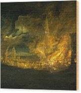 A Fire In The City Wood Print