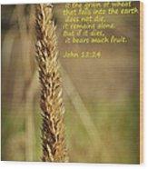 A Grain Of Wheat Wood Print