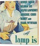 A Lamp Is Heavy, Aka The Feminine Wood Print